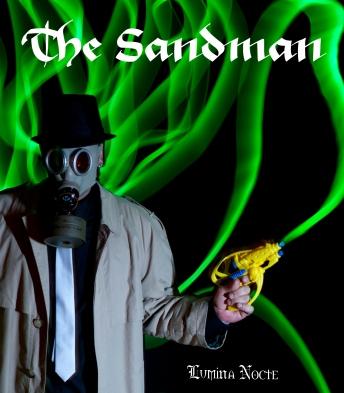 Lumina Nocte Presenta_The Sandman